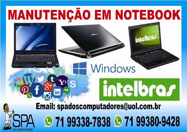 Manutenção Em Notebook Intelbras Em Salvador Ba