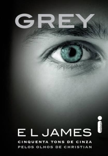 Livro Grey. Cinquenta Tons De Cinza Pelos Olhos De Christian