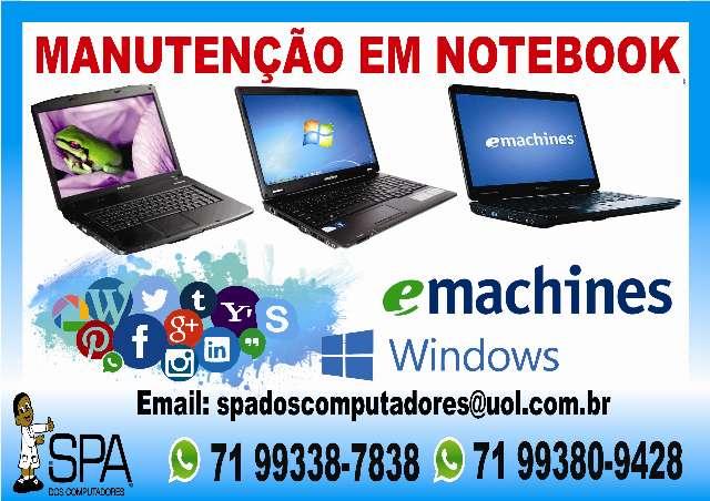 Manutenção Em Notebook Emachines Em Salvador Ba